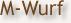 M-Wurf