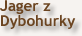 Jager z Dybohurky